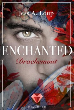 Drachenwut (Enchanted 3) - Loup, Jess A.