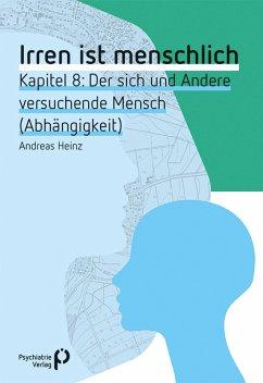 Irren ist menschlich Kapitel 8 (eBook, PDF) - Heinz, Andreas