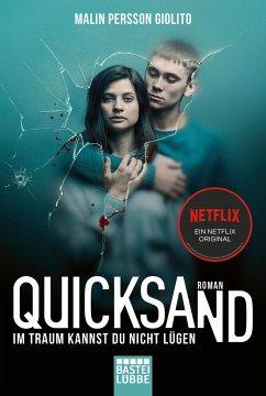 Quicksand: Im Traum kannst du nicht lügen - Persson Giolito, Malin