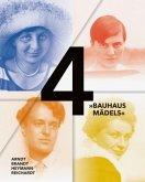 4 »Bauhausmädels«