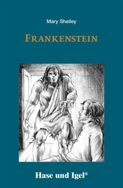 Frankenstein. Schulausgabe - Shelley, Mary Wollstonecraft