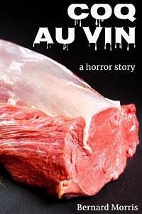 Coq Au Vin (a horror story) (eBook, ePUB)
