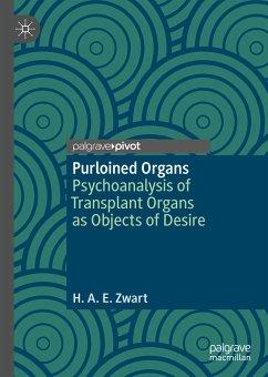 Purloined Organs (eBook, PDF) - Zwart, H. A. E.