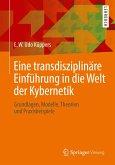 Eine transdisziplinäre Einführung in die Welt der Kybernetik (eBook, PDF)