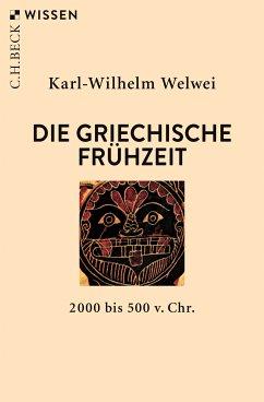 Die griechische Frühzeit (eBook, ePUB) - Welwei, Karl-Wilhelm