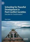Schooling for Peaceful Development in Post-Conflict Societies