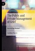 The Public and Private Management of Grief