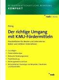Der richtige Umgang mit KMU-Fördermitteln (eBook, PDF)