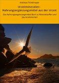 Urzeitmineralien - Nahrungsergänzungsmittel aus der Urzeit (eBook, ePUB)