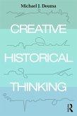 Creative Historical Thinking (eBook, PDF)