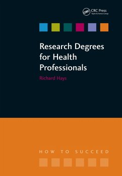 Research Degrees for Health Professionals (eBook, ePUB) - Hallam, Lesley; Hays, Richard