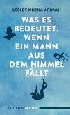 Was es bedeutet, wenn ein Mann aus dem Himmel fällt (eBook, ePUB)