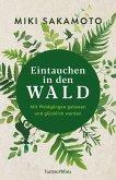 Eintauchen in den Wald (eBook, ePUB)