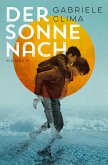 Der Sonne nach (eBook, ePUB)