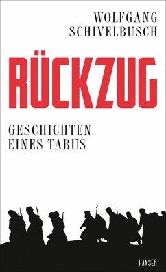 Rückzug (eBook, ePUB) - Schivelbusch, Wolfgang