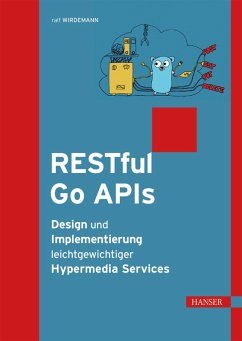 RESTful Go APIs (eBook, PDF) - Wirdemann, Ralf
