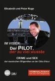 Im Visier: Der Pilot, der zu viel wusste