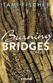 Burning Bridges / Fletcher-University Bd.1