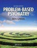 Problem Based Psychiatry (eBook, PDF)