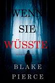 Wenn Sie Wüsste (Ein Kate Wise Mystery - Buch 1) (eBook, ePUB)