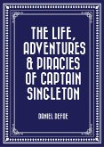 The Life, Adventures & Piracies of Captain Singleton (eBook, ePUB)