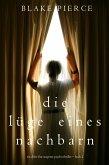 Die Lüge eines Nachbarn (Ein spannender Chloe Fine Psycho-Thriller - Buch 2) (eBook, ePUB)