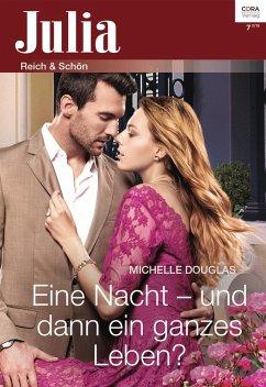 Eine Nacht - und dann ein ganzes Leben? (eBook, ePUB) - Douglas, Michelle