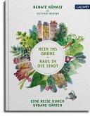 Rein ins Grüne - Raus in die Stadt (eBook, ePUB)