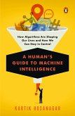 A Human's Guide to Machine Intelligence (eBook, ePUB)