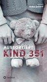 Aussortiert: Kind 351 (eBook, ePUB)