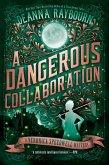 A Dangerous Collaboration (eBook, ePUB)