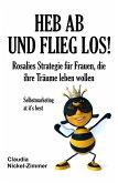 Heb ab und flieg los! (eBook, ePUB)