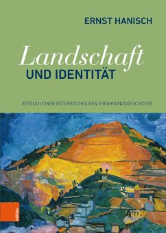 Landschaft und Identität (eBook, PDF) - Hanisch, Ernst