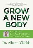 Grow a New Body (eBook, ePUB)