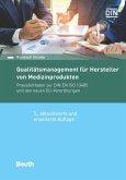 Qualitätsmanagement für Hersteller von Medizinprodukten (eBook, PDF)