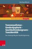 Transsexualismus - Genderdysphorie - Geschlechtsinkongruenz - Transidentität (eBook, PDF)