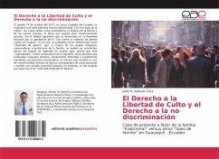 El Derecho a la Libertad de Culto y el Derecho a la no discriminación