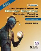 The Complete Guide to Blender Graphics (eBook, PDF)