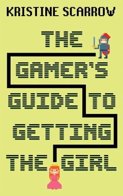 The Gamers Guide to Getting the Girl