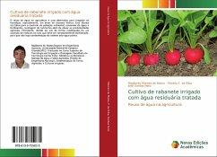 Cultivo de rabanete irrigado com água residuária tratada