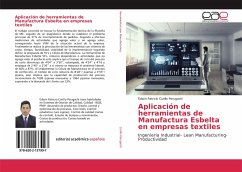 Aplicación de herramientas de Manufactura Esbelta en empresas textiles