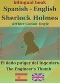 Sherlock Holmes - El dedo pulgar del ingeniero, Spanish-English (eBook, ePUB)