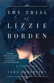 The Trial of Lizzie Borden (eBook, ePUB)