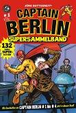Jörg Buttgereits Captain Berlin Supersammelband