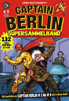 Jörg Buttgereits Captain Berlin Supersammelband - Buttgereit, Jörg; Kurio, Levin