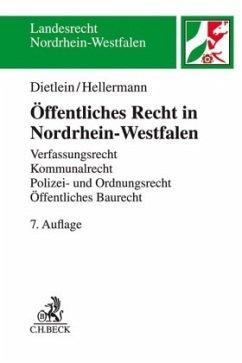 Öffentliches Recht in Nordrhein-Westfalen - Dietlein, Johannes; Hellermann, Johannes