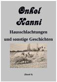 Onkel Hanni, Band 6