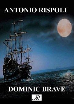 Dominic Brave (eBook, ePUB)