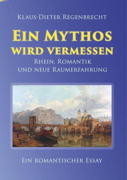 Ein Mythos wird vermessen (eBook, ePUB) - Regenbrecht, Klaus-Dieter