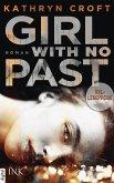 XXL-Leseprobe: Girl With No Past (eBook, ePUB)
